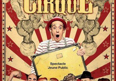 Ma vie de cirque – Cie Poudre d'escampette