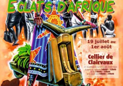 Exposition africaine : « ECLATS D'AFRIQUE »